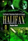 Foul Deeds and Suspicious Deaths in and Around Halifax - Book