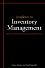Excellence in Inventory Management : How to Minimise Costs and Maximise Service - Book