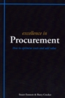 Excellence in Procurement : Hhow to Optimise Costs and Add Value - Book