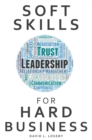 Soft Skills for Hard Business - Book