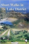 Short Walks in the Lake District : 12 Scenic Walks of Varying Height and Length,Suitable for All Ages - Book