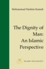 The Dignity of Man : An Islamic Perspective - Book