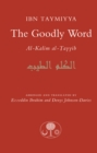 The Goodly Word : Al-Kalim al-Tayyib - Book