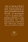 Al-Ghazali on Vigilance and Self-examination : Book XXXVIII of the Revival of the Religious Sciences - Book