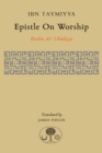 Epistle on Worship : Risalat al-'Ubudiyya - Book