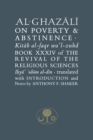 Al-Ghazali on Poverty and Abstinence : Book XXXIV of the Revival of the Religious Sciences - Book