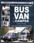 How to Convert Volkswagen Bus or Van to Camper - Book
