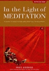 In the Light of Meditation : A Guide to Meditation and Spiritual Development - Book