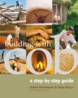 Building with Cob : A Step-by-Step Guide - Book