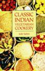 Classic Indian Vegetarian Cookery - Book