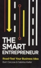 The Smart Entrepreneur : How to Build for Your Business - Book