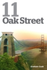 11 Oak Street : The True Story of the Abduction of a Three Year Old Child and its Appalling Lifetime Consequences - Book