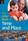 The Little Book of Time and Place : Little Books with Big Ideas - Book