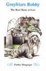 Greyfriars Bobby : The Real Story at Last - Book