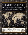 Earth Grids : The Secret Patterns of Gaia's Sacred Sites - Book