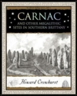 Carnac : And Other Megalithic Sites in Southern Brittany - Book