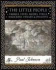 The Little People : Fairies, Elves, Nixies, Pixies, Knockers, Dryads and Dwarves - Book