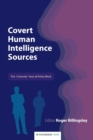Covert Human Intelligence Sources : The 'unlovely' Face of Police Work - Book