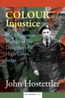 The Colour of Injustice : The Mysterious Murder of the Daughter of a High Court Judge - Book
