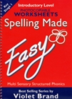 Spelling Made Easy : Introductory Level Photocopiable Worksheets - Book
