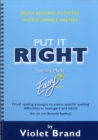 Put it Right : Proof-Reading Passages to Assess Specific Spelling Difficulties in Teenagers and Adults Proofreading Activities, Photocopiable Masters - Book