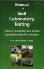 Manual of Soil Laboratory Testing : Permeability, Shear Strength and Compressibility Tests Pt. 2 - Book