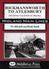 Rickmansworth to Aylesbury : Including the Chesham Branch - Book