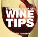 The Little Book of Wine Tips - Book