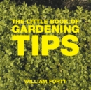 The Little Book of Gardening Tips - Book