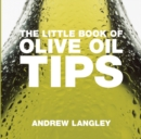 The Little Book of Olive Oil Tips - Book