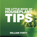 The Little Book of Houseplant Tips - Book