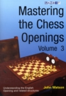 Mastering the Chess Openings : v. 3 - Book