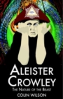 Aleister Crowley : The Nature of the Beast - Book