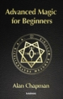 Advanced Magick for Beginners - Book