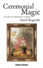 Ceremonial Magic : A Guide to the Mechanisms of Ritual - eBook