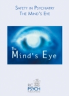 Safety in Psychiatry - The Mind's Eye DVD - Book