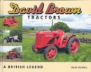 David Brown Tractors : A British Legend - Book