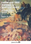 Earth and Tree Moving in War and Peace : 60 Golden Years Volume 1 - Book