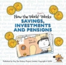 How the World Really Works : Savings, Investments & Pensions - Book