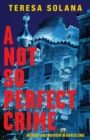 A Not So Perfect Crime - eBook