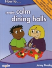 How to Create Calm Dining Halls - Book
