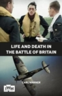 Life and Death in the Battle of Britain - Book