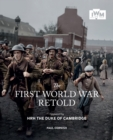 The First World War Retold - Book