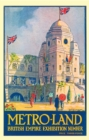 METRO-LAND : BRITISH EMPIRE EXHIBITION NUMBER - eBook