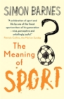 The Meaning of Sport - Book