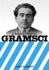 A Rebels Guide To Gramsci - Book