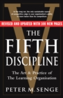 Fifth Discipline : The art and practice of the learning organization, The - Book