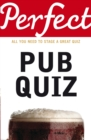 Perfect Pub Quiz - Book