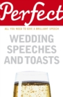 Perfect Wedding Speeches and Toasts - Book