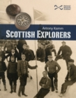 Scottish Explorers : Amazing Facts - Book